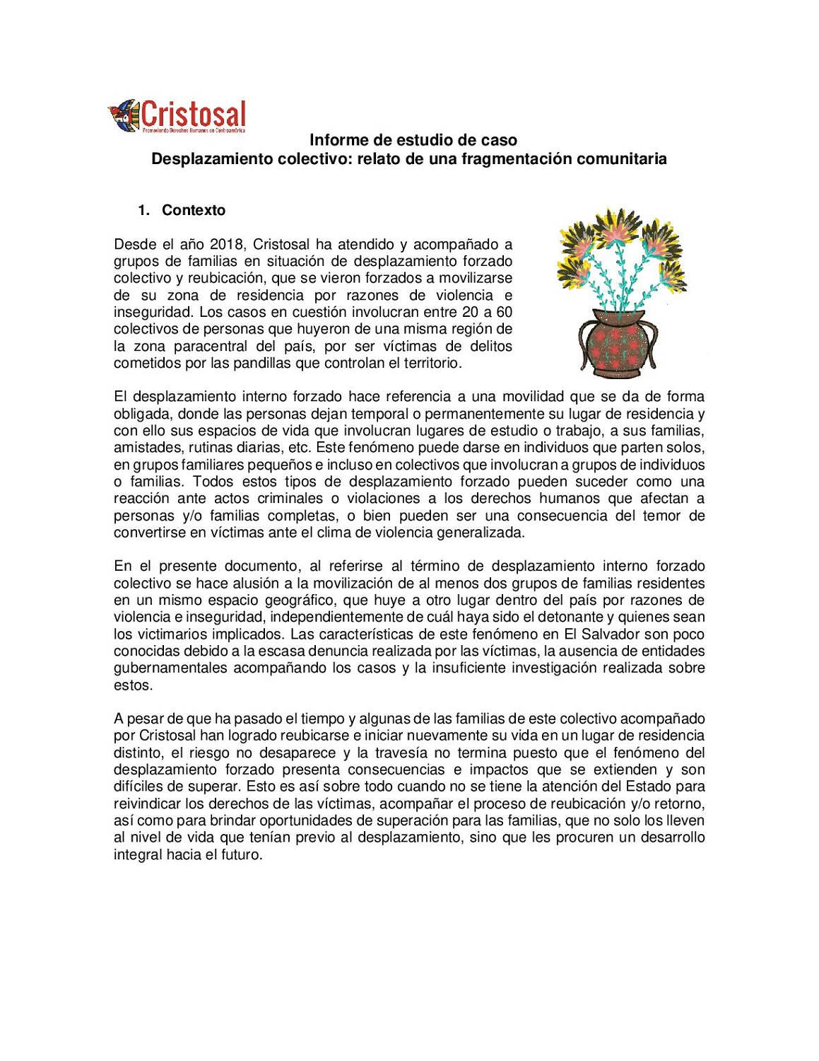 Collective displacement: An account of community fragmentation (spanish)