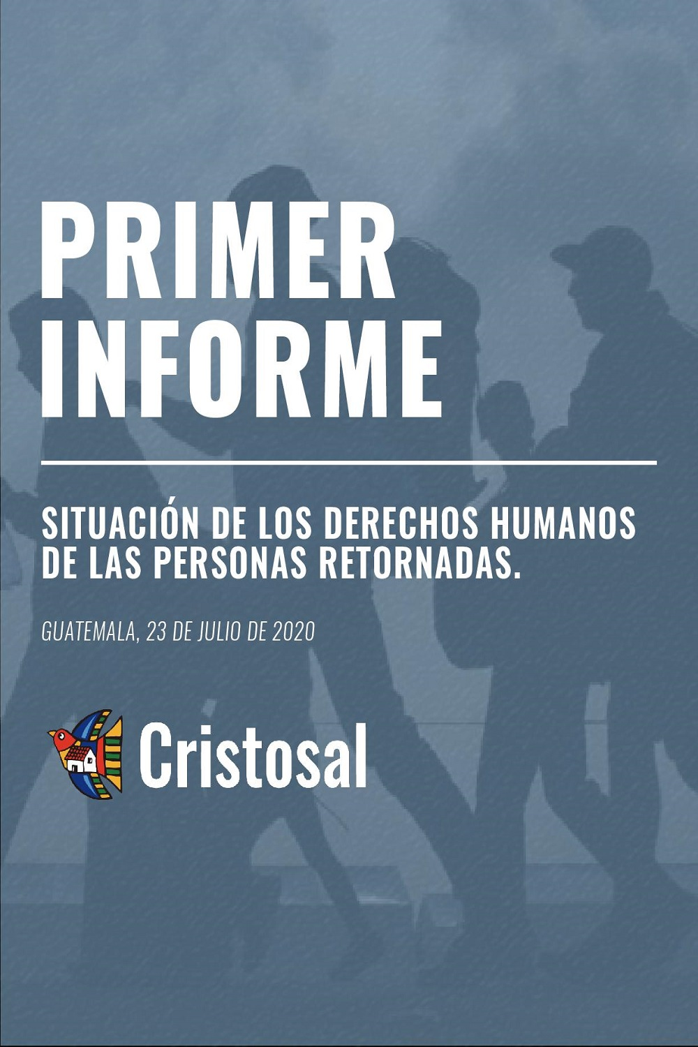 First report – Situation of human rights of returnees (Spanish)