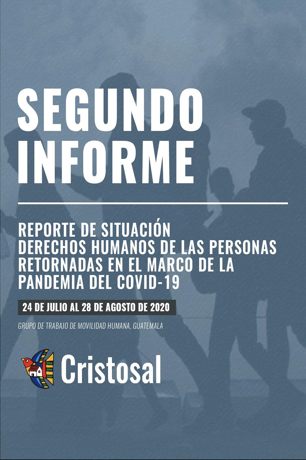 Second report – Report on the human rights situation of returnees in the framework of the COVID-19 pandemic (Spanish)